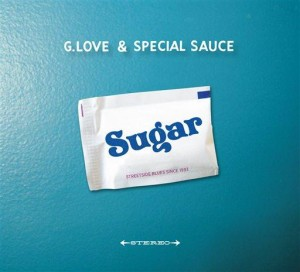 Music Review: G. Love keeps grooving on 'Sugar'